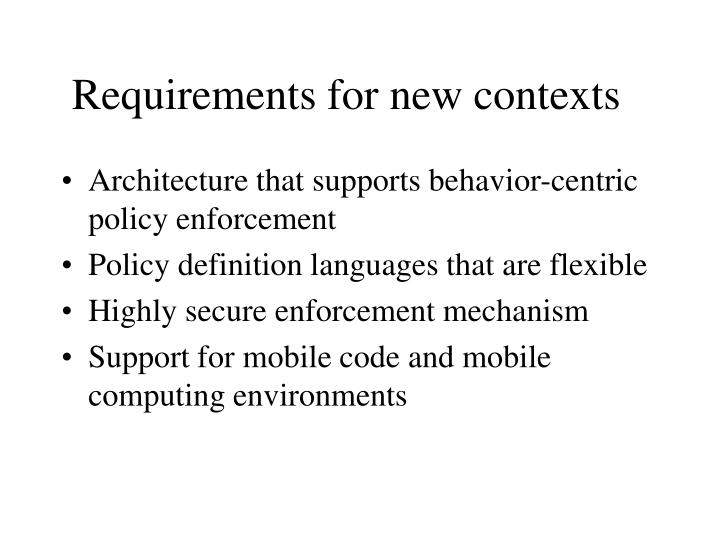 Requirements for new contexts