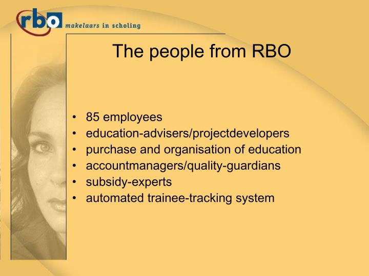 The people from RBO