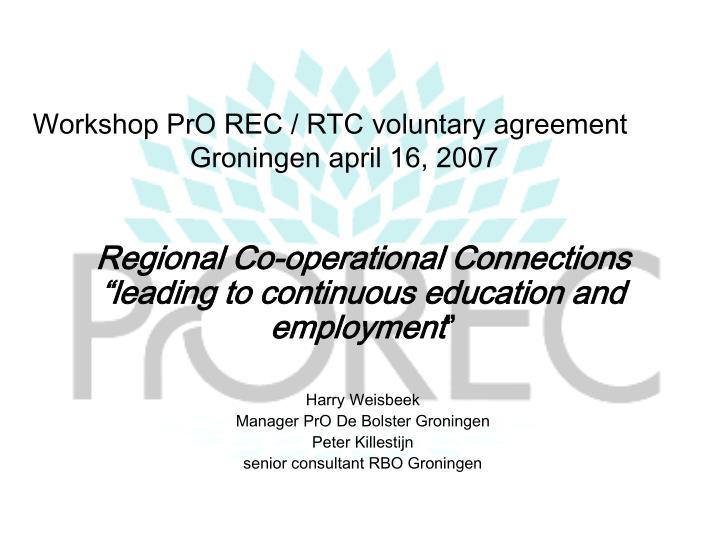 Workshop PrO REC / RTC