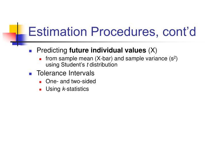 Estimation Procedures, cont'd
