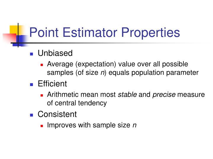 Point Estimator Properties