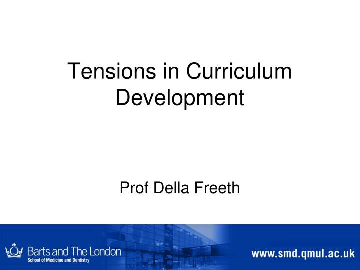 Tensions in curriculum development