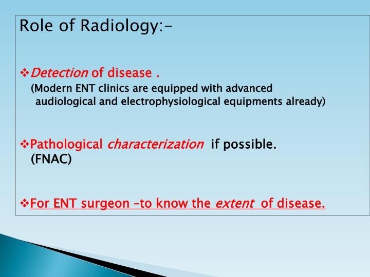 Role of Radiology:-