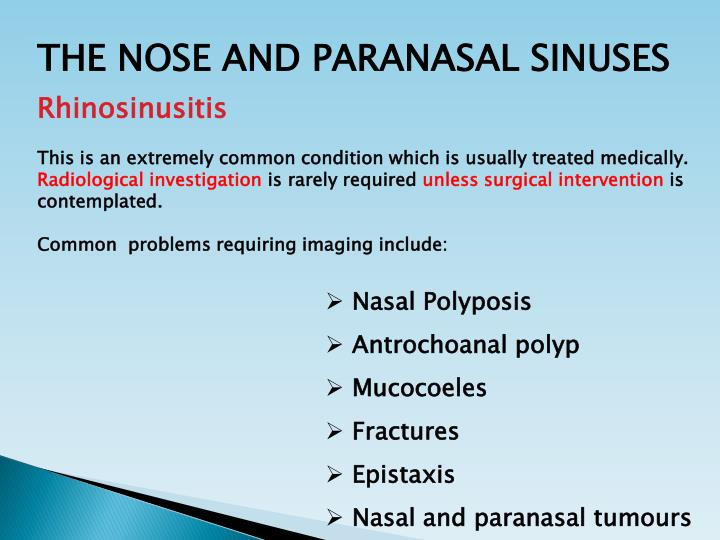 THE NOSE AND PARANASAL SINUSES