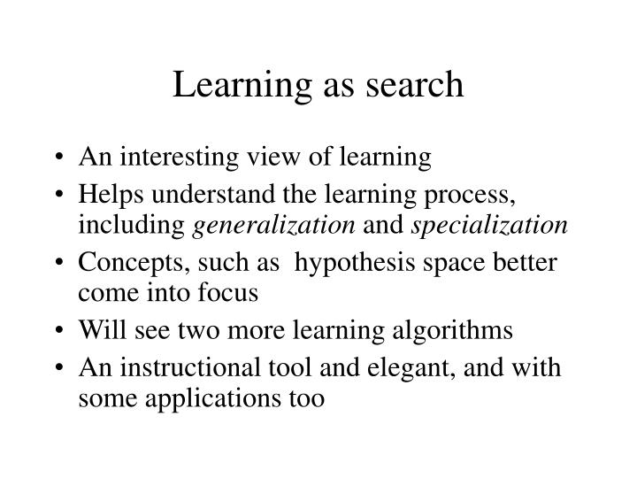 Learning as search1