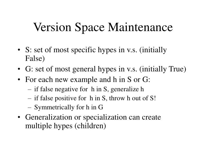 Version Space Maintenance
