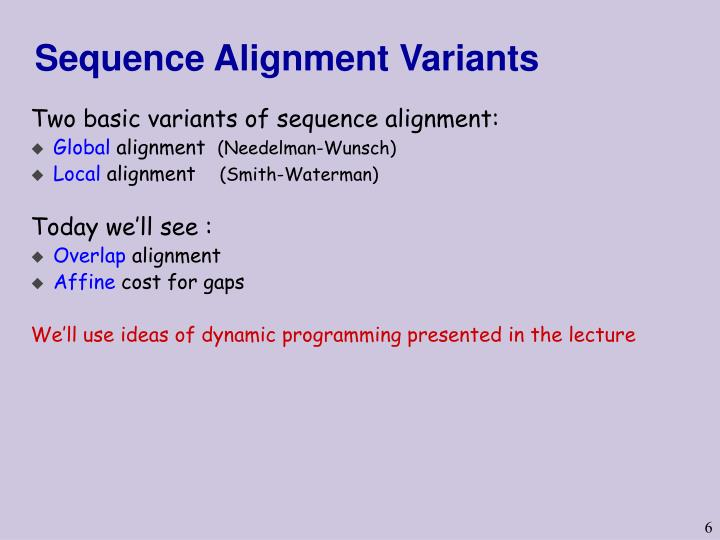 Sequence Alignment Variants