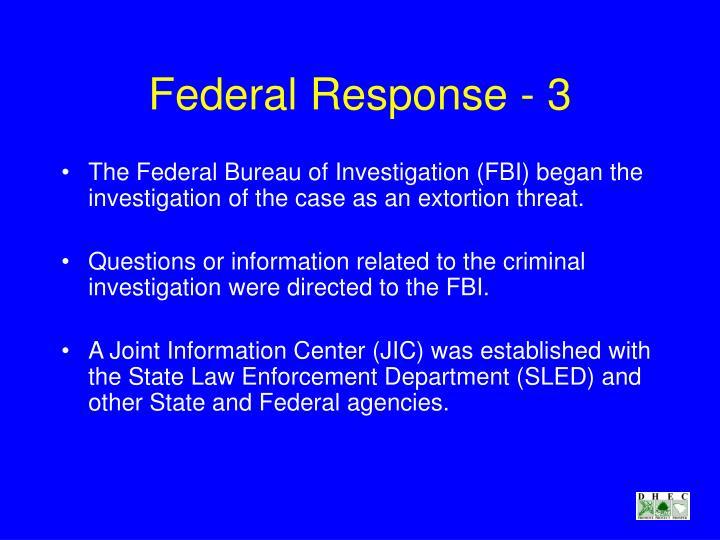 Federal Response - 3