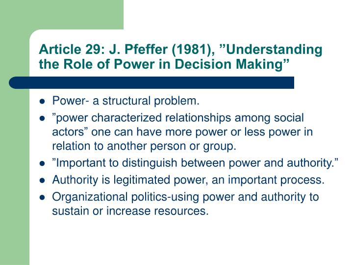 """Article 29: J. Pfeffer (1981), """"Understanding the Role of Power in Decision Making"""""""