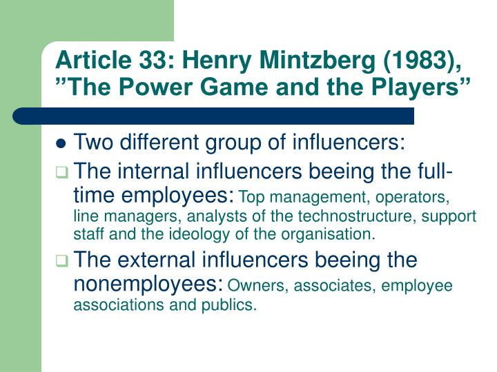 """Article 33: Henry Mintzberg (1983), """"The Power Game and the Players"""""""