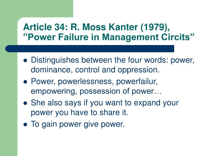 """Article 34: R. Moss Kanter (1979), """"Power Failure in Management Circits"""""""