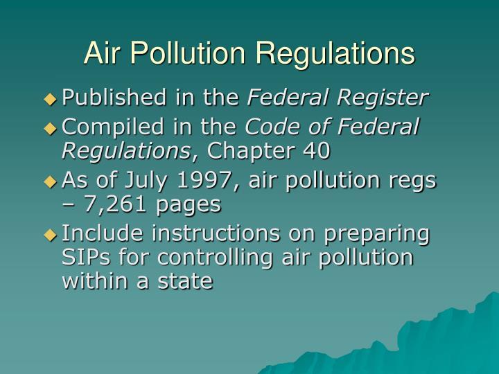 Air Pollution Regulations