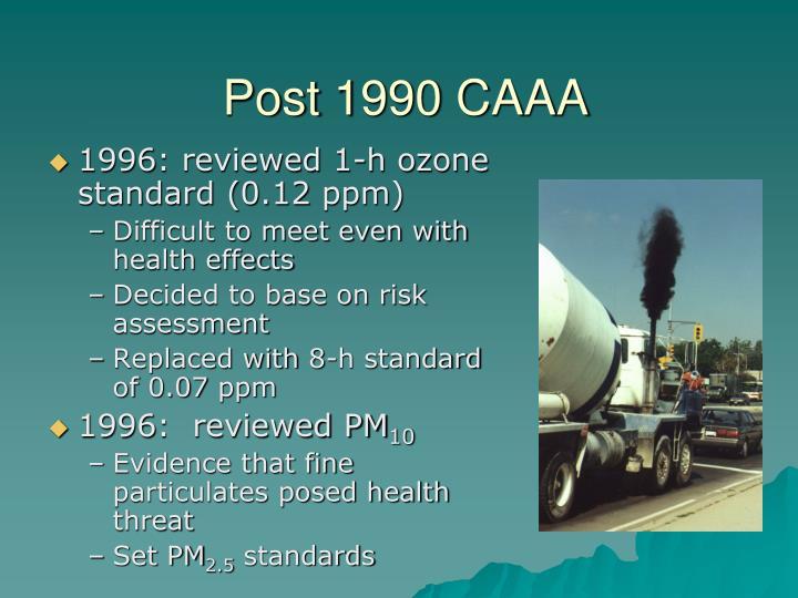 Post 1990 CAAA