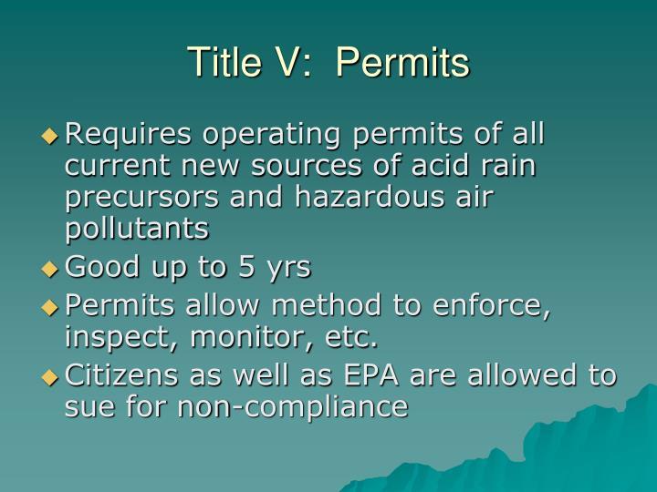 Title V:  Permits