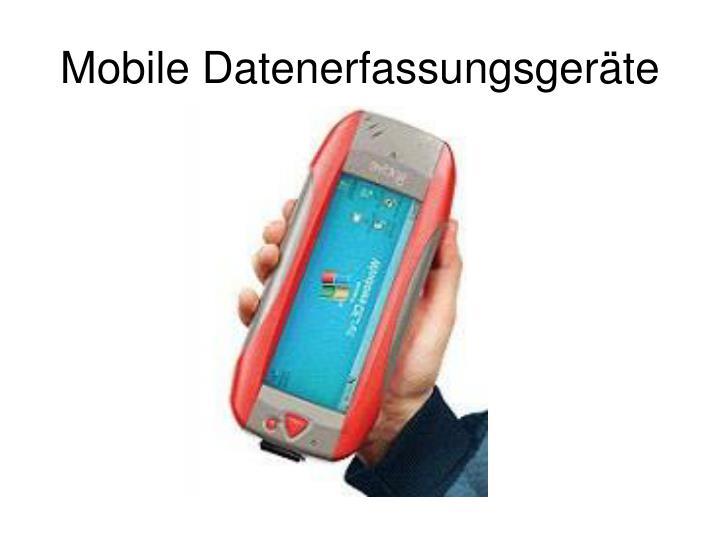 Mobile Datenerfassungsgeräte
