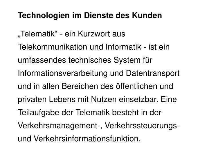 Technologien im Dienste des Kunden