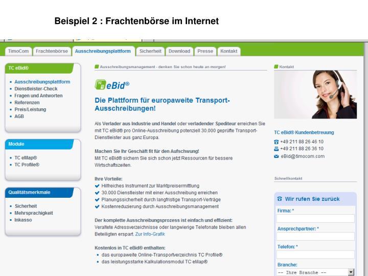 Beispiel 2 : Frachtenbörse im Internet