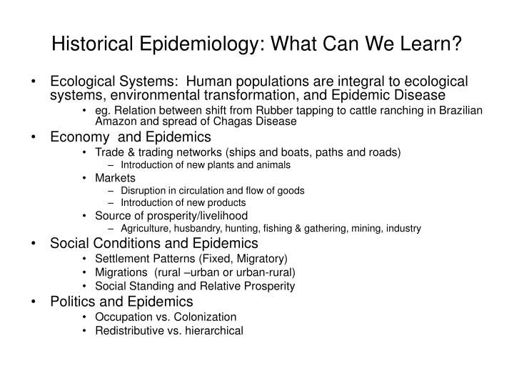 Historical Epidemiology: What Can We Learn?