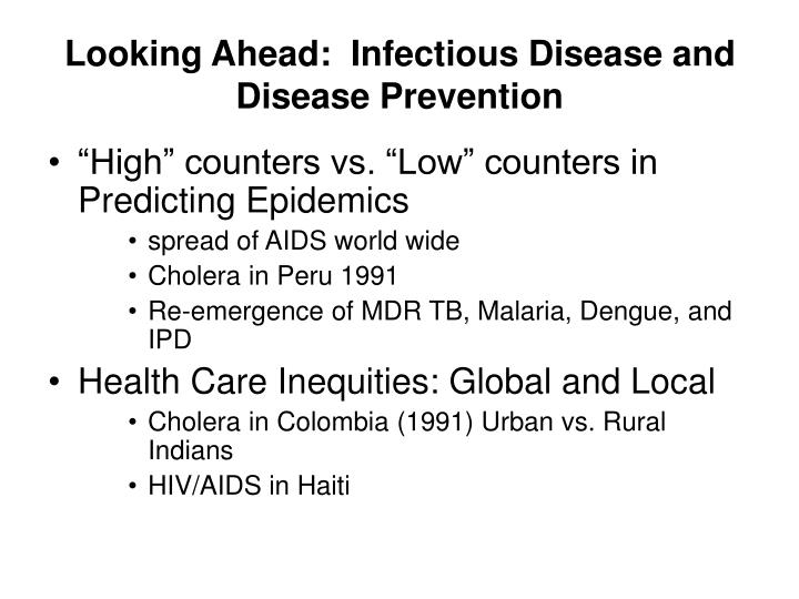 Looking Ahead:  Infectious Disease and Disease Prevention