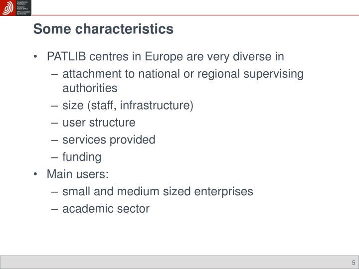 Some characteristics