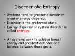 disorder aka entropy