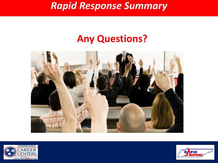 Rapid Response Summary