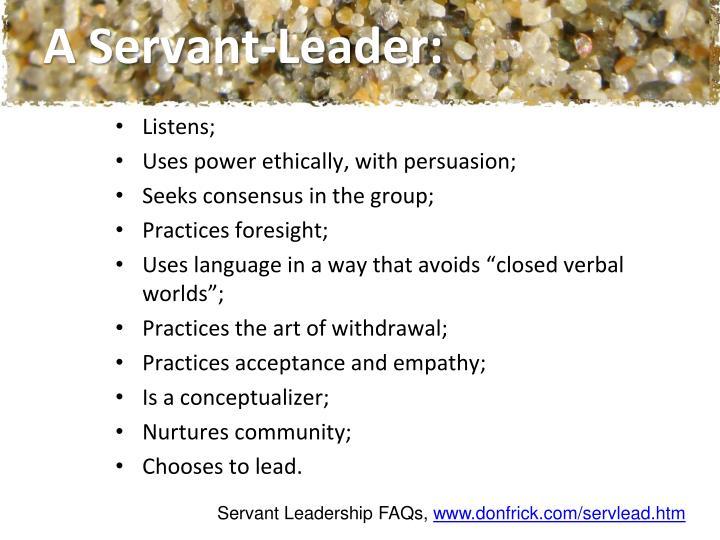 A Servant-Leader: