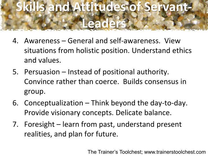 Skills and Attitudes of Servant-Leaders