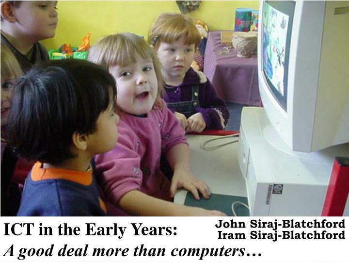 ICT in the Early Years: