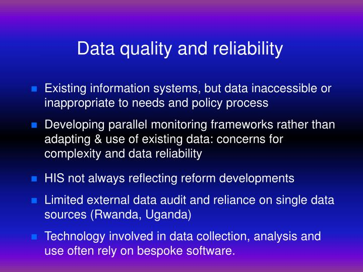 Data quality and reliability