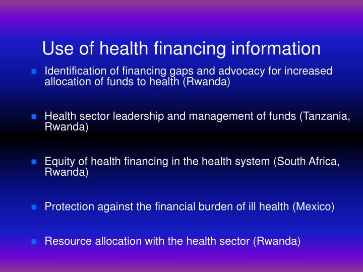 Use of health financing information