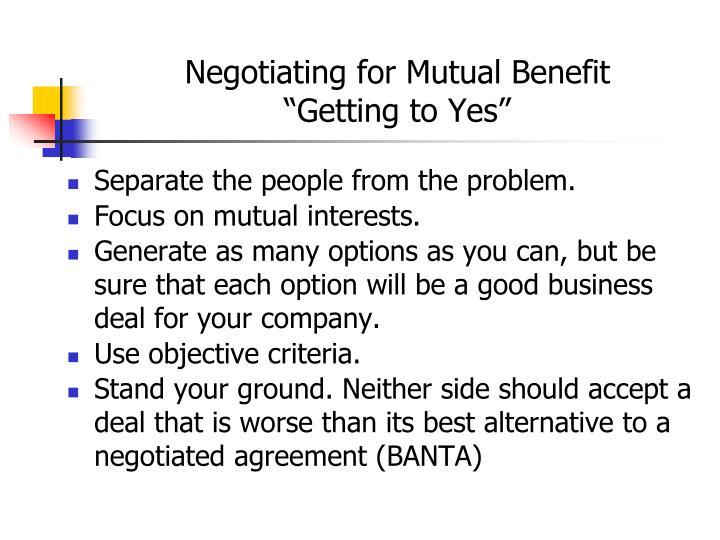 Negotiating for Mutual Benefit