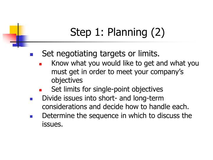 Step 1: Planning (2)