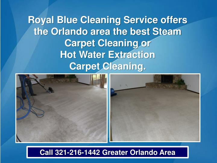 Royal Blue Cleaning Service offers the Orlando area the best Steam Carpet Cleaning or