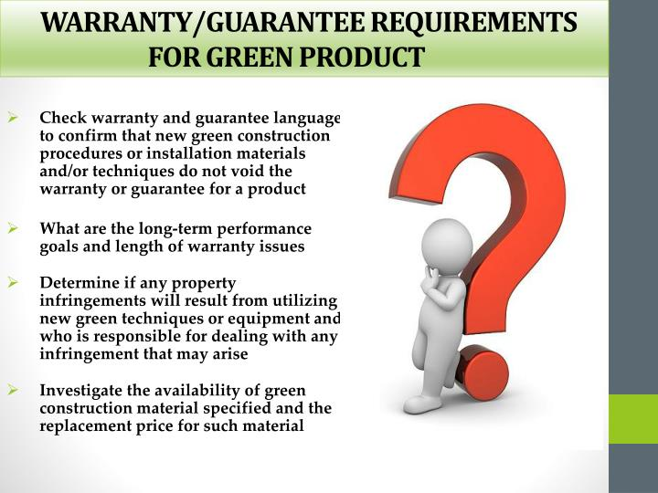 WARRANTY/GUARANTEE REQUIREMENTS FOR GREEN PRODUCT