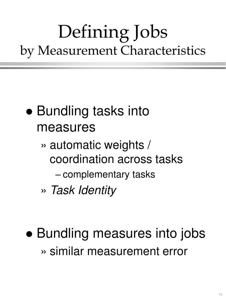 Defining Jobs