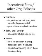 incentives fit w other org policies