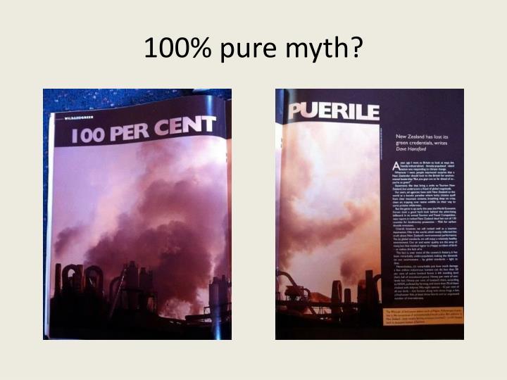 100% pure myth?