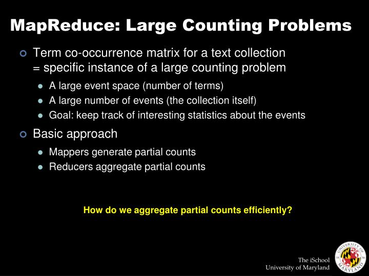 MapReduce: Large Counting Problems