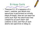 b heap costs