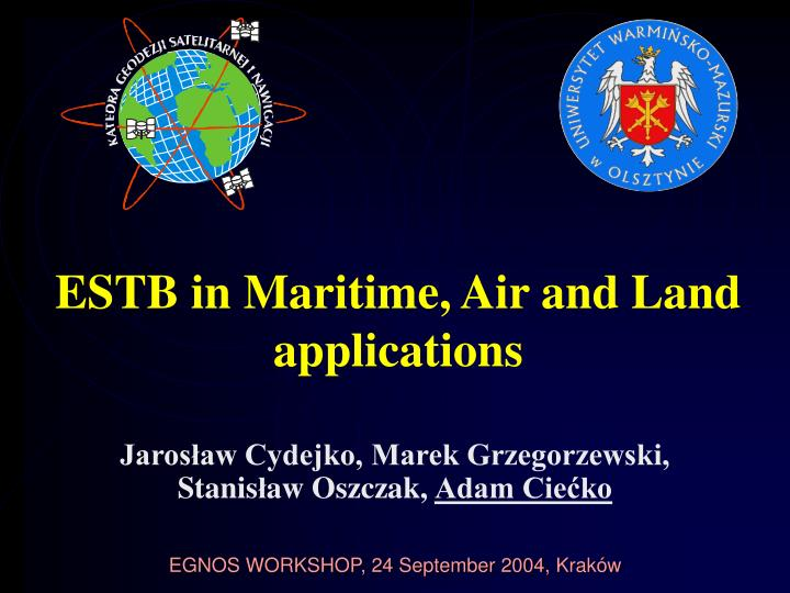 estb in maritime air and land application s