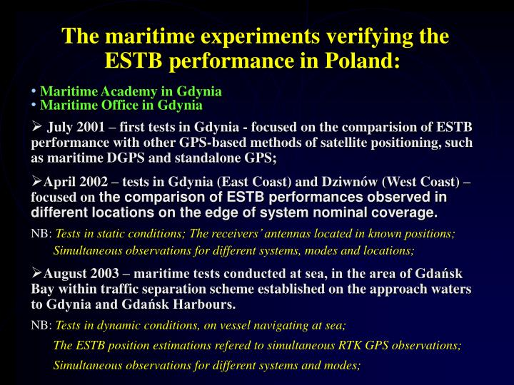 The maritime experiments verifying the ESTB performance in Poland: