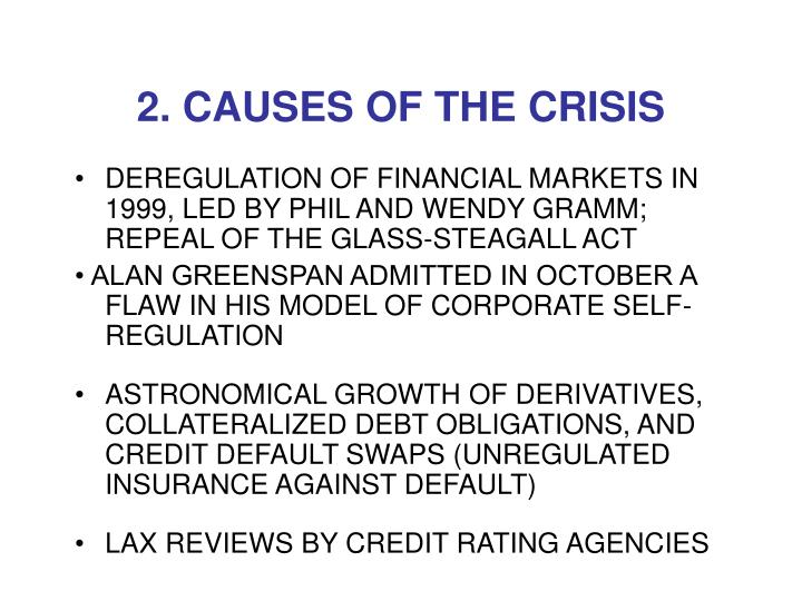 2. CAUSES OF THE CRISIS