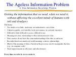 the ageless information problem cf data information knowledge wisdom