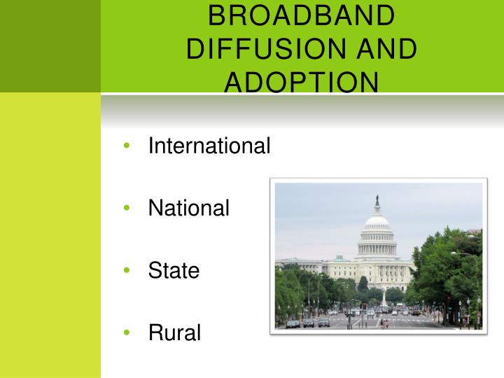 Broadband diffusion and adoption