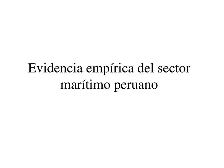 Evidencia empírica del sector marítimo peruano