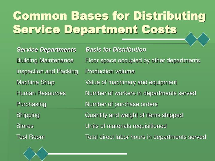Common Bases for Distributing Service Department Costs