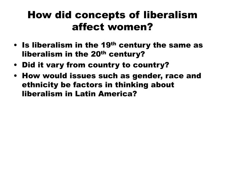 How did concepts of liberalism affect women?