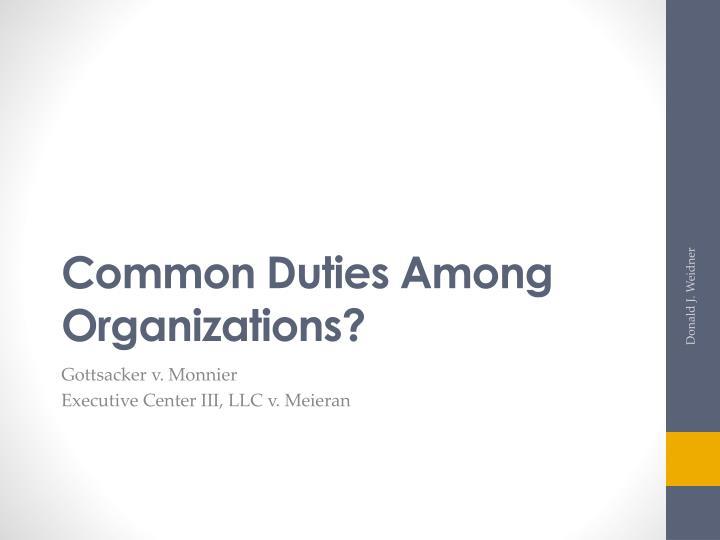 Common Duties Among Organizations?