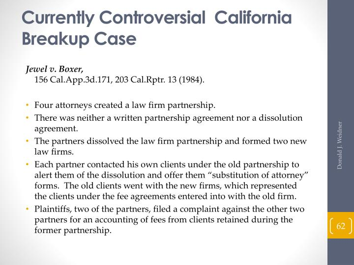 Currently Controversial  California Breakup Case